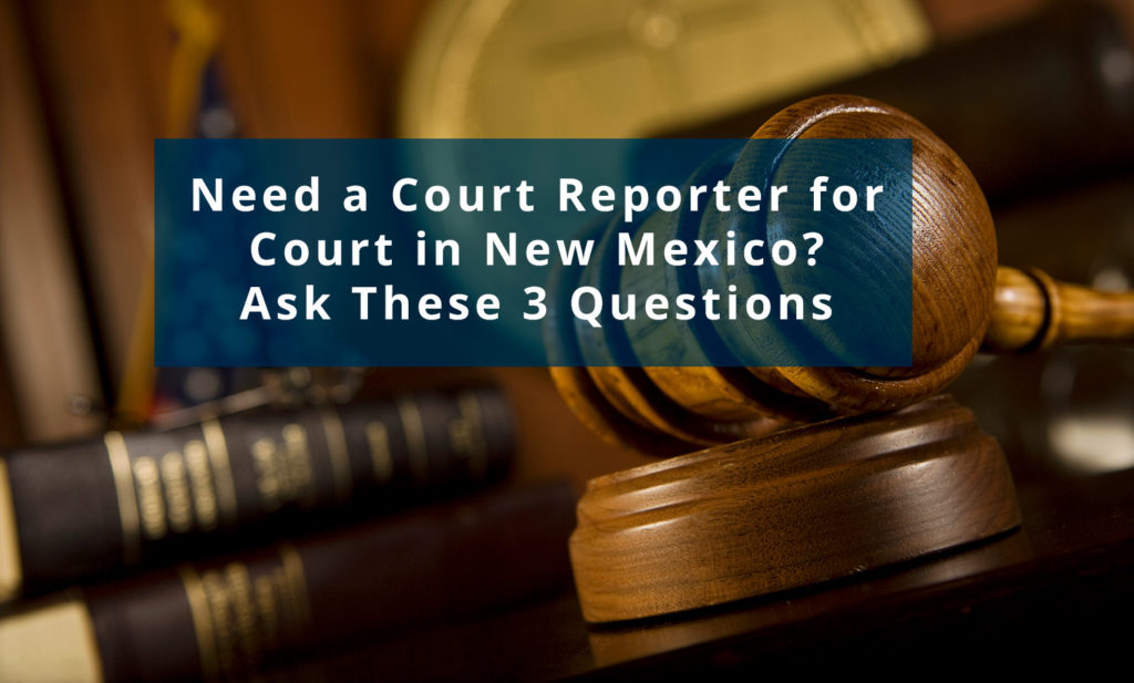 Court Reporter for Court in New Mexico